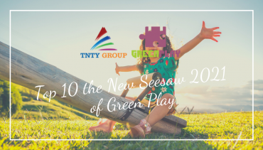 Top 10 the New Seesaw 2021 of Green Play